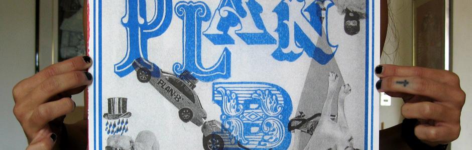 PLAN-B / a Topo Copy – Rutina & Cualquier Vaina collaboration / limited edition (40) oversized A3 zine.