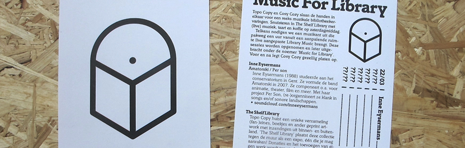 Music For Library,  a series of musical library experiences by Topo Copy & Cosy Cozy.