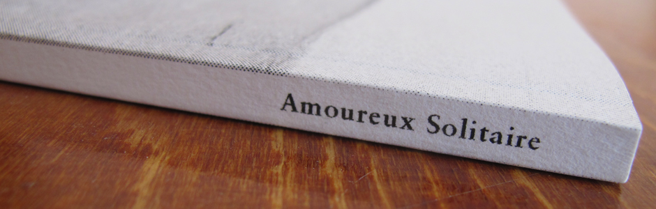 'Amoureux solitaires' — Artist book by Tine Guns, 80 B/W pages, LE /20 Riso, co-published by 10191 & Topo Copy (Sold Out)